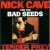 nickcavebs-tenderprey