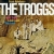 thetroggs-fromnowhere